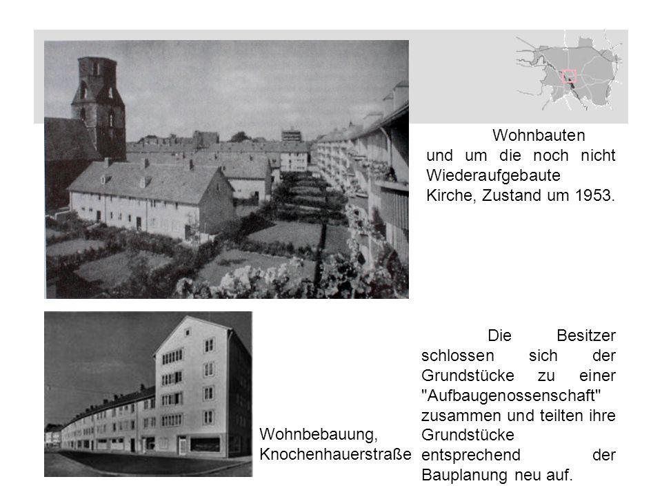 Wohnbebauung, Knochenhauerstraße Wohnbauten und um die noch nicht Wiederaufgebaute Kirche, Zustand um 1953.