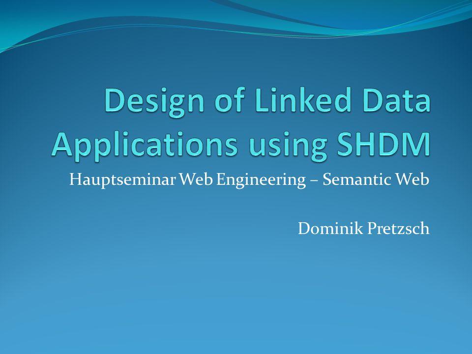 Hauptseminar Web Engineering – Semantic Web Dominik Pretzsch