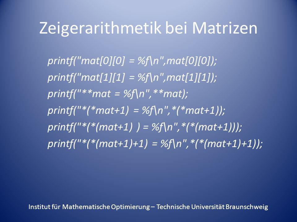 Zeigerarithmetik bei Matrizen printf(