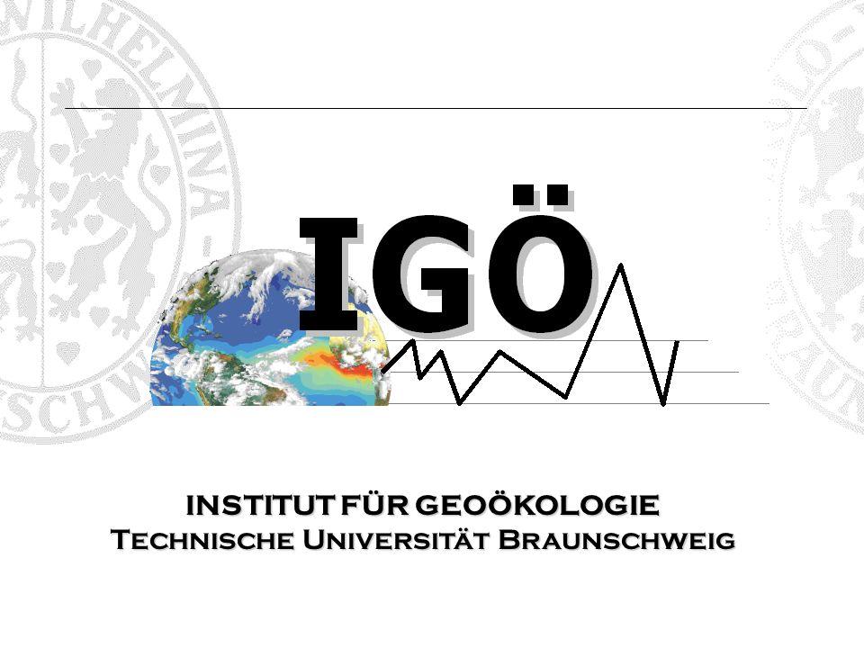 INSTITUT FÜR GEOÖKOLOGIE Technische Universität Braunschweig