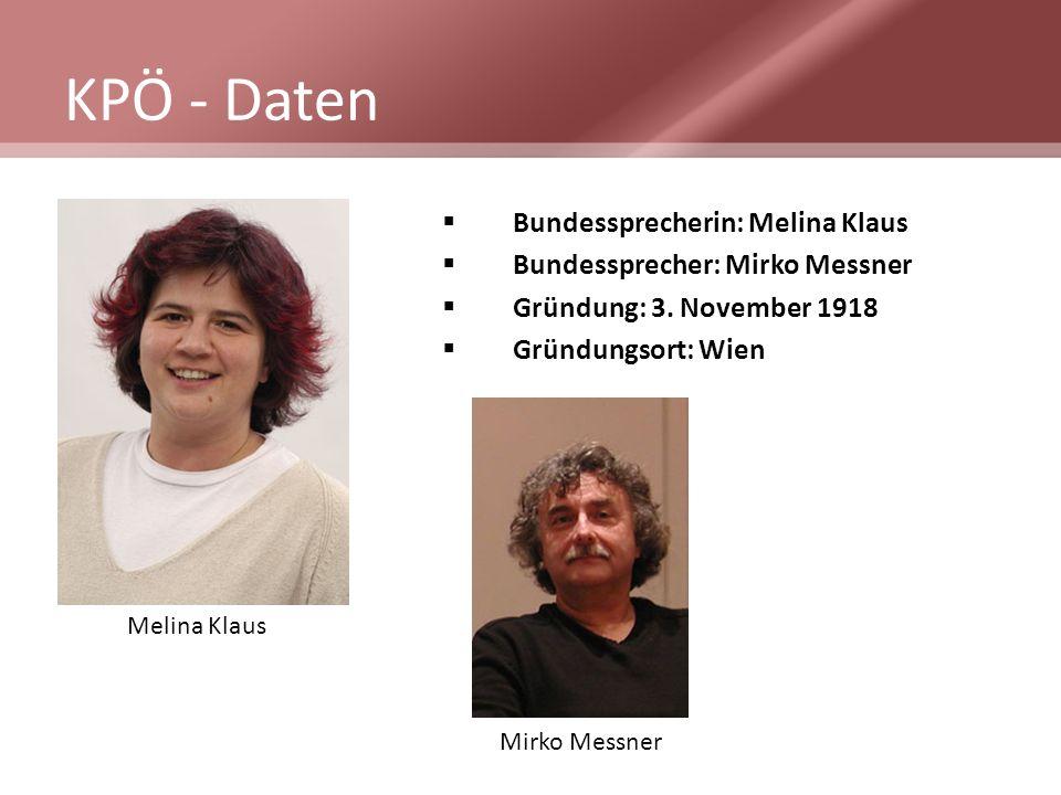 KPÖ - Daten Bundessprecherin: Melina Klaus Bundessprecher: Mirko Messner Gründung: 3. November 1918 Gründungsort: Wien Melina Klaus Mirko Messner