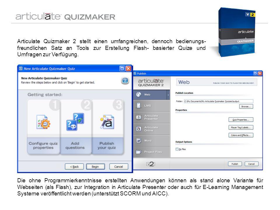 Articulate Quizmaker 2 stellt einen umfangreichen, dennoch bedienungs- freundlichen Satz an Tools zur Erstellung Flash- basierter Quize und Umfragen z