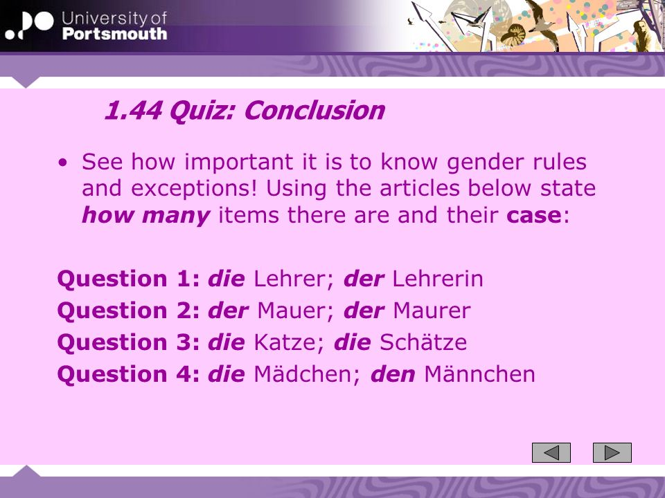 1.44 Quiz: Conclusion See how important it is to know gender rules and exceptions.