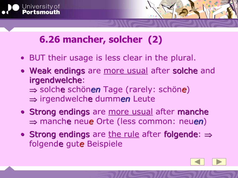 6.26 mancher, solcher (2) BUT their usage is less clear in the plural.