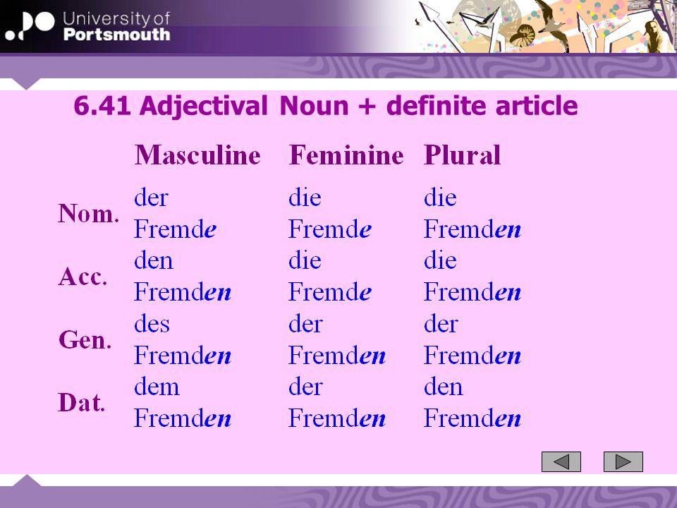 6.41 Adjectival Noun + definite article
