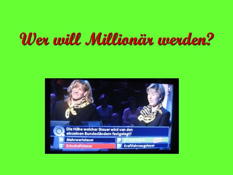 Wer will Millionär werden?