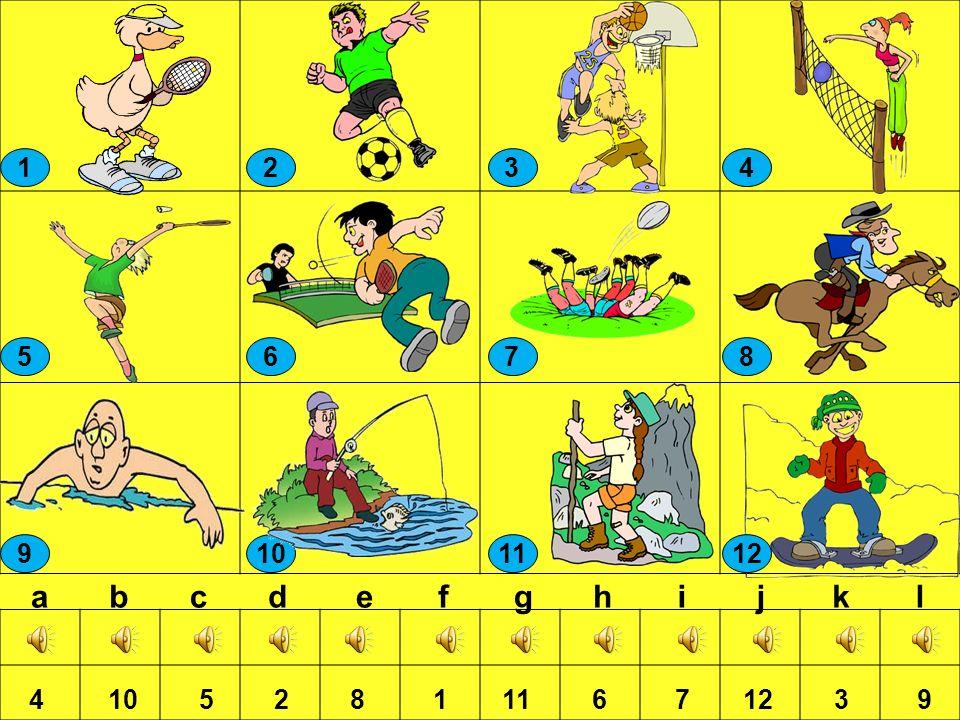 Tennis Fußball reiten wandern Volleyball Basketball angeln Rugby Federball Snowboard fahren Tischtennis schwimmen Ich spiele Ich gehe Ich spiele Ich g