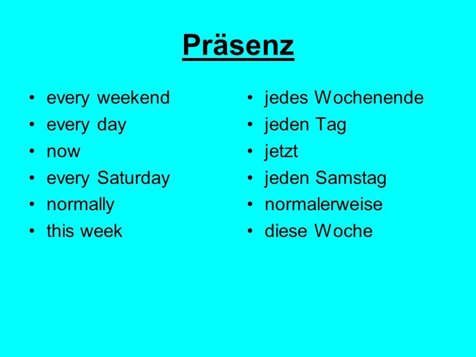 Perfekt, Präsenz und Futur! Time phrases