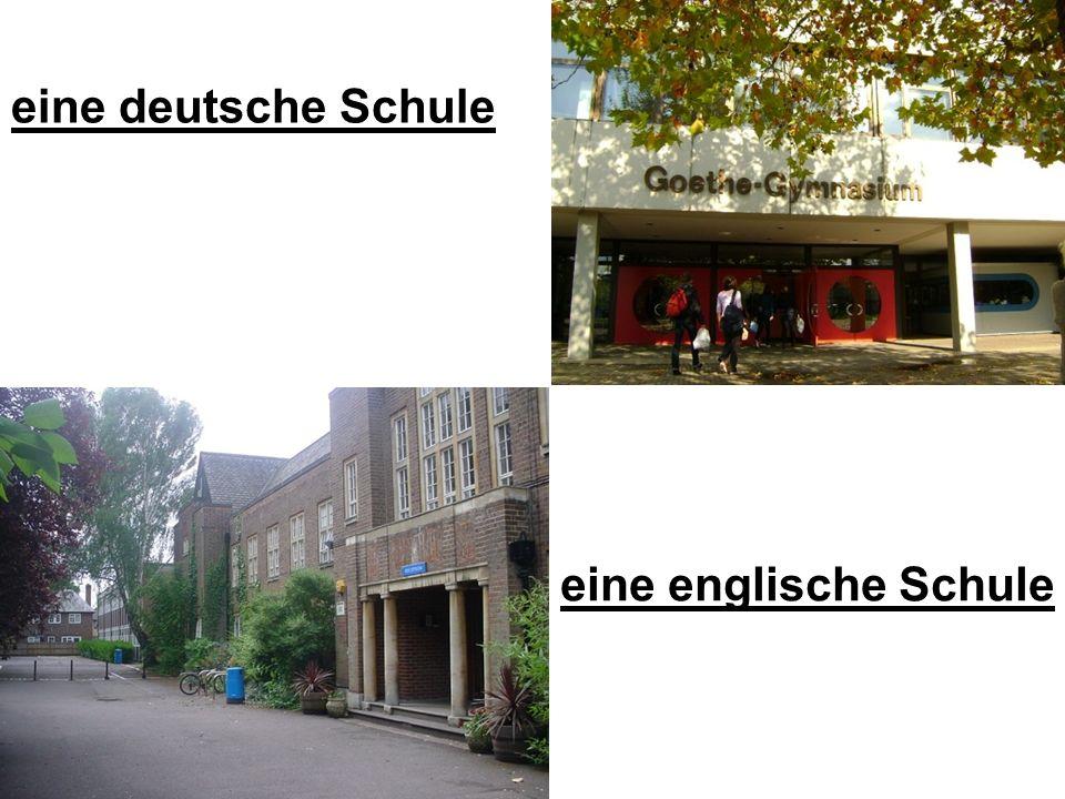 eine deutsche Schule eine englische Schule