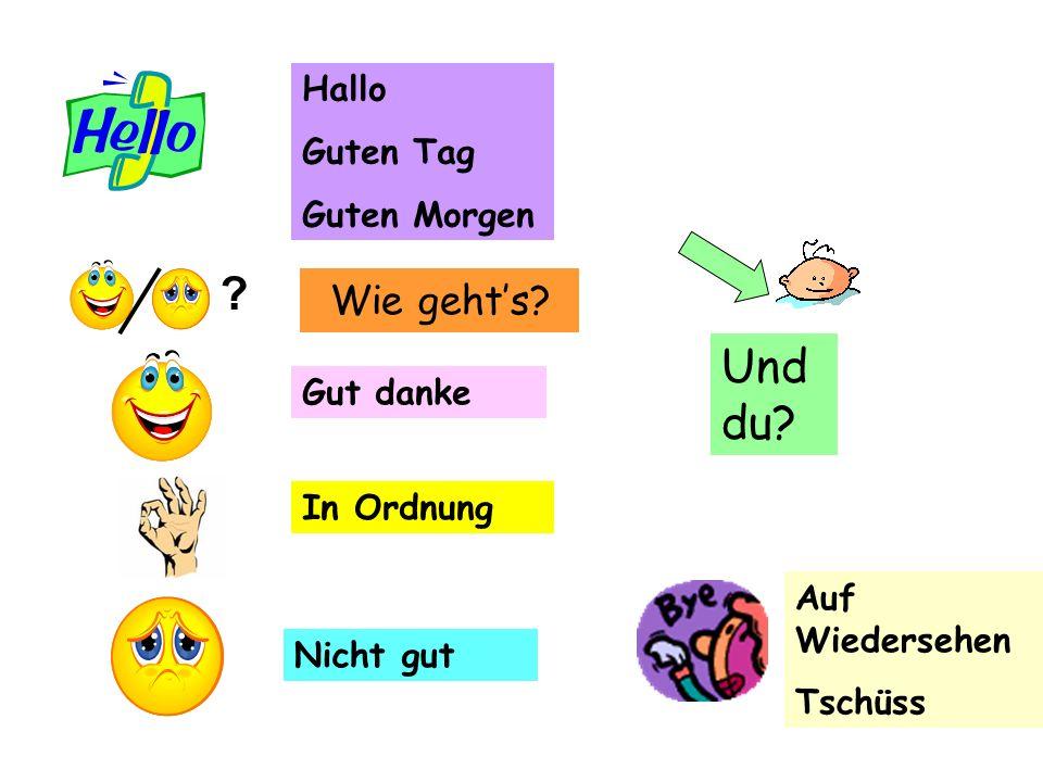 a.In _rdn_ng b.Gut_ _ T_g c.Und _u.d.Nic_t g_t e.Ha_ _o f.W_ _ geh_s.