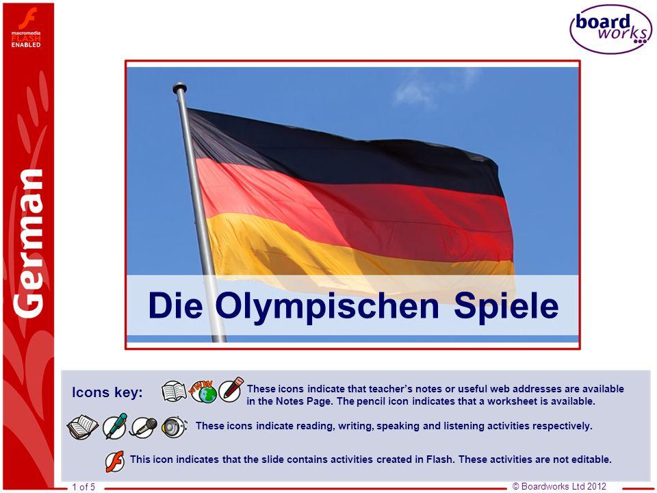 © Boardworks Ltd 2012 2 of 5 Die Olympischen Spiele 1