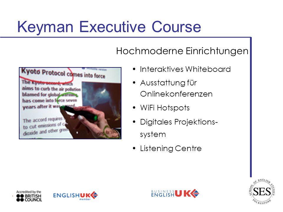 Keyman Executive Course Interaktives Whiteboard Ausstattung für Onlinekonferenzen WiFi Hotspots Digitales Projektions- system Listening Centre Hochmoderne Einrichtungen