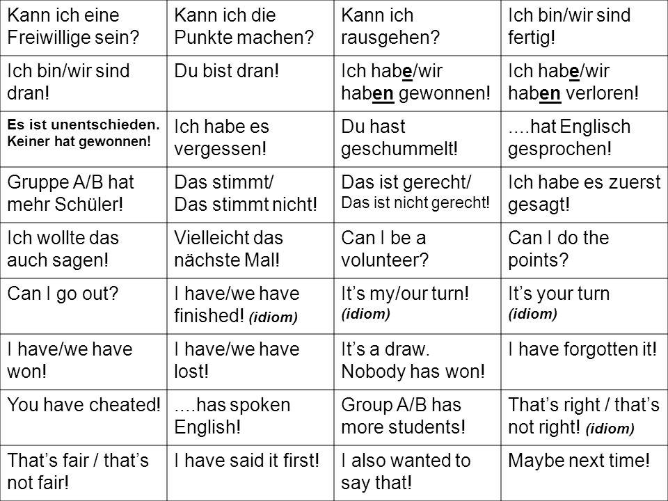 Darf ich weggehen, weil ich…. fleissig gearbeitet habe! mich gut konzentriert habe! nur Deutsch gesprochen habe!