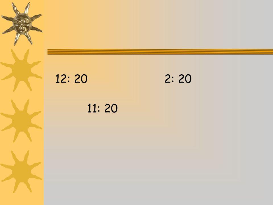 12: 202: 20 11: 20