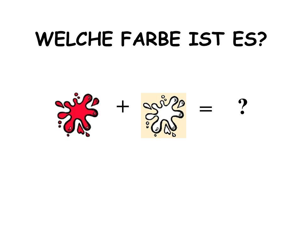 + = SCHWARZ + WEIß = GRAU
