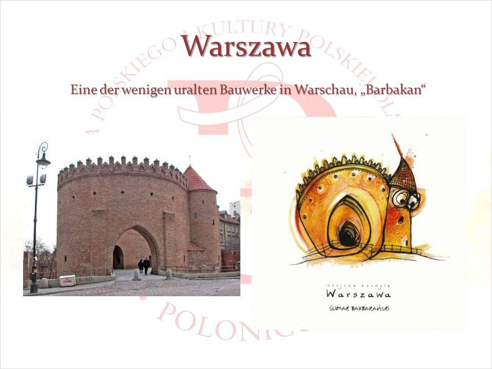 Warszawa Eine der wenigen uralten Bauwerke in Warschau, Barbakan