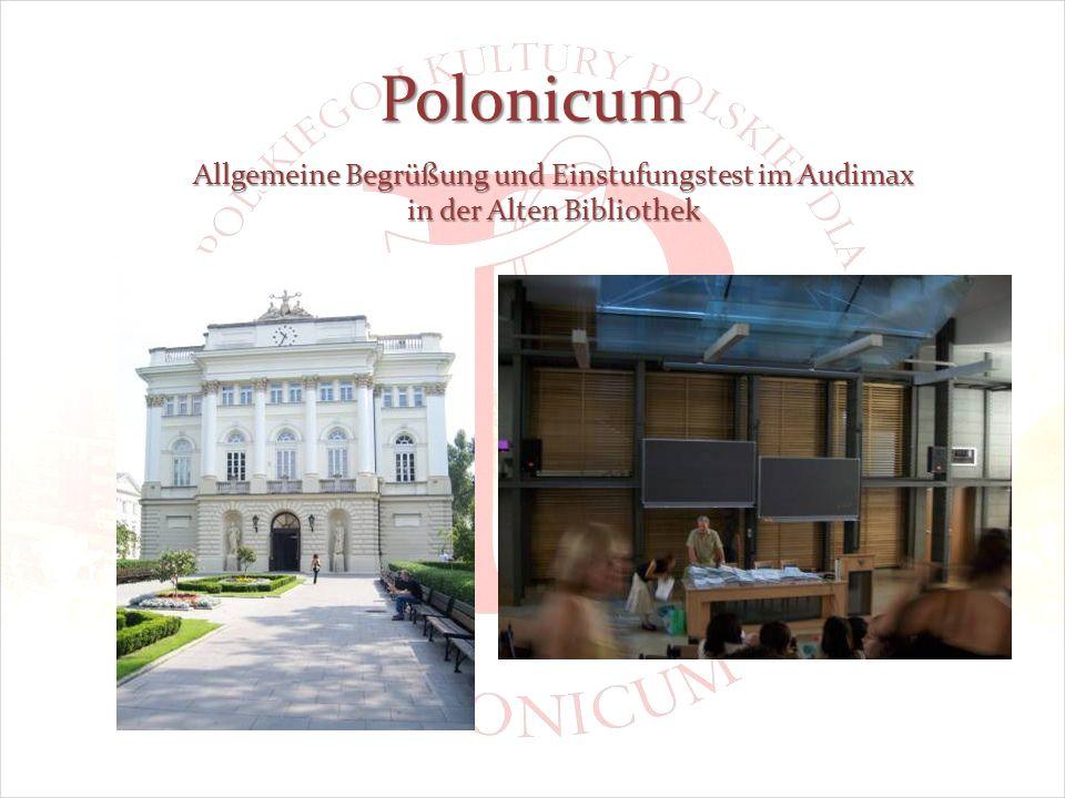 Polonicum Allgemeine Begrüßung und Einstufungstest im Audimax in der Alten Bibliothek