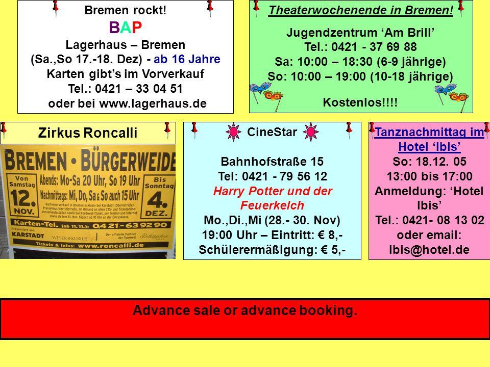 Bremen rockt! BAP Lagerhaus – Bremen (Sa.,So 17.-18. Dez) - ab 16 Jahre Karten gibts im Vorverkauf Tel.: 0421 – 33 04 51 oder bei www.lagerhaus.de The