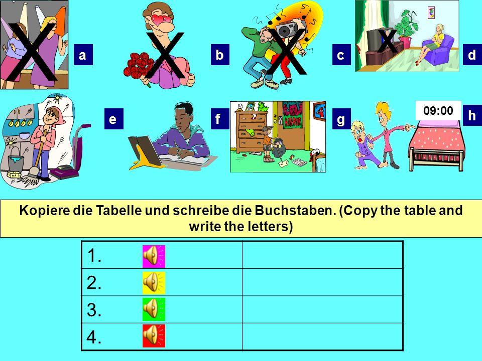 X X X abcd efg h X 1.2. 3. 4. Kopiere die Tabelle und schreibe die Buchstaben.