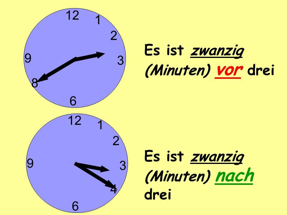 12 3 6 9 Es ist Viertel vor drei 2 1 3 6 9 Es ist Viertel nach drei 2 1