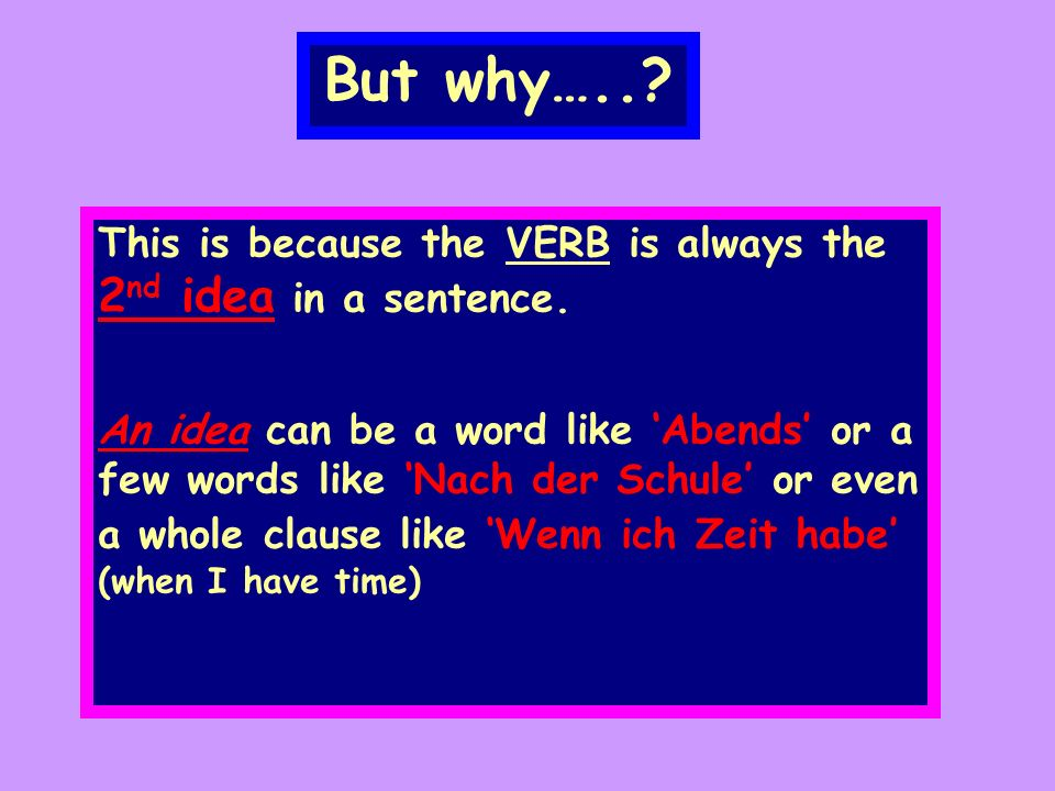 Now try and rewrite the second sentence starting with the adverb Morgens 123 4 4 IchtreibemorgensSport 123 MorgenstreibeichSport
