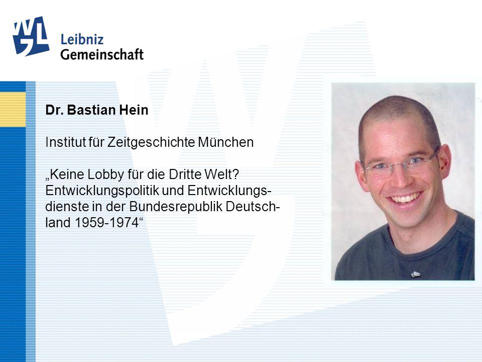Dr. Bastian Hein Institut für Zeitgeschichte München Keine Lobby für die Dritte Welt? Entwicklungspolitik und Entwicklungs- dienste in der Bundesrepub