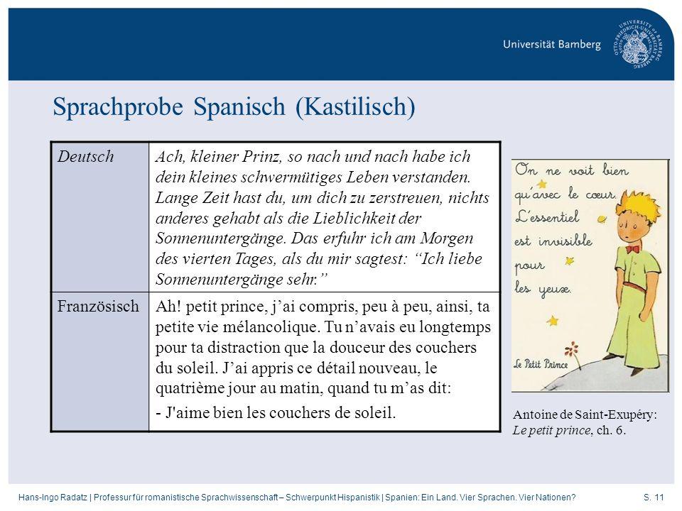S. 11Hans-Ingo Radatz   Professur für romanistische Sprachwissenschaft – Schwerpunkt Hispanistik   Spanien: Ein Land. Vier Sprachen. Vier Nationen? De