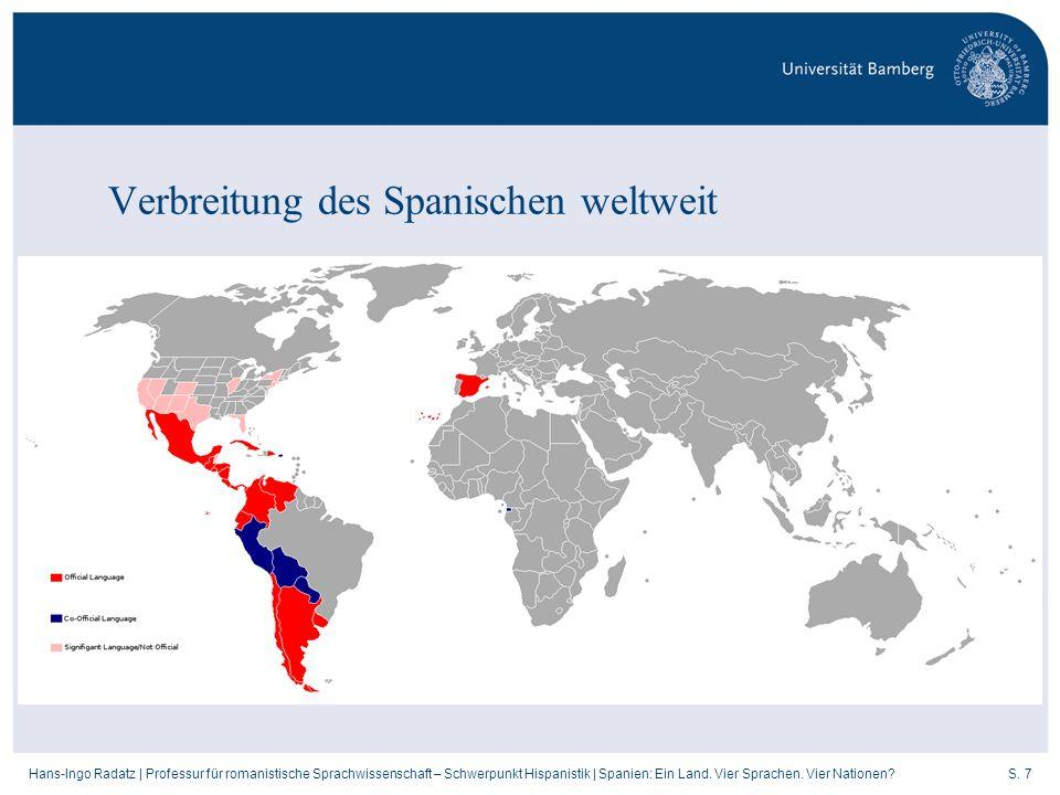 S. 7Hans-Ingo Radatz   Professur für romanistische Sprachwissenschaft – Schwerpunkt Hispanistik   Spanien: Ein Land. Vier Sprachen. Vier Nationen? Ver