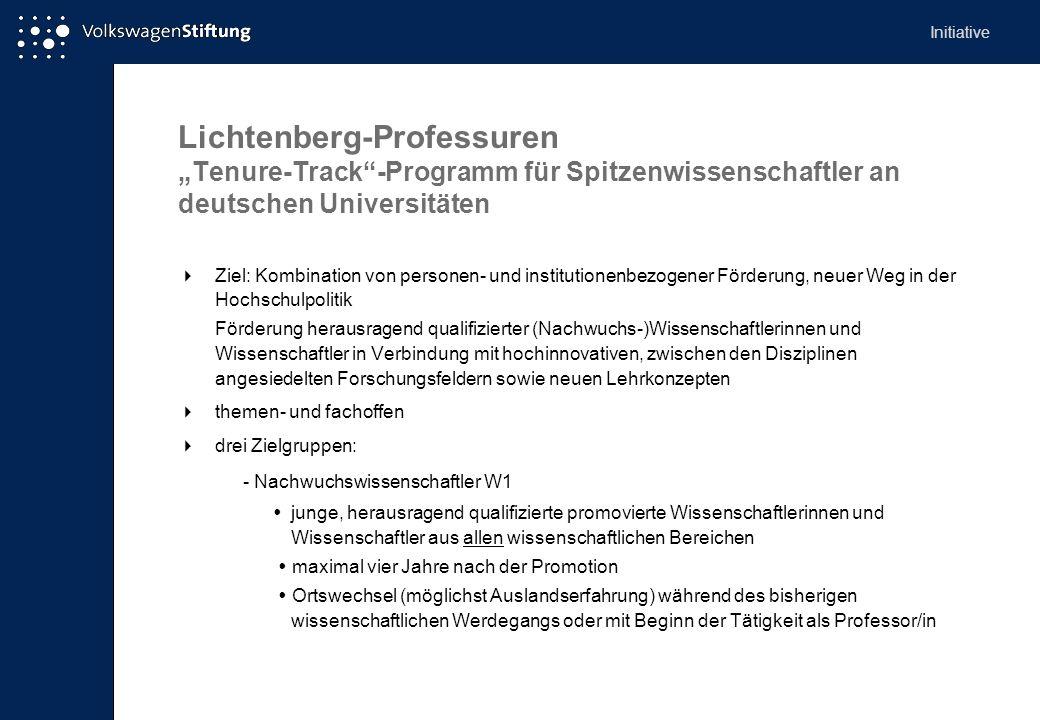 Lichtenberg-Professuren Tenure-Track-Programm für Spitzenwissenschaftler an deutschen Universitäten Ziel: Kombination von personen- und institutionenb