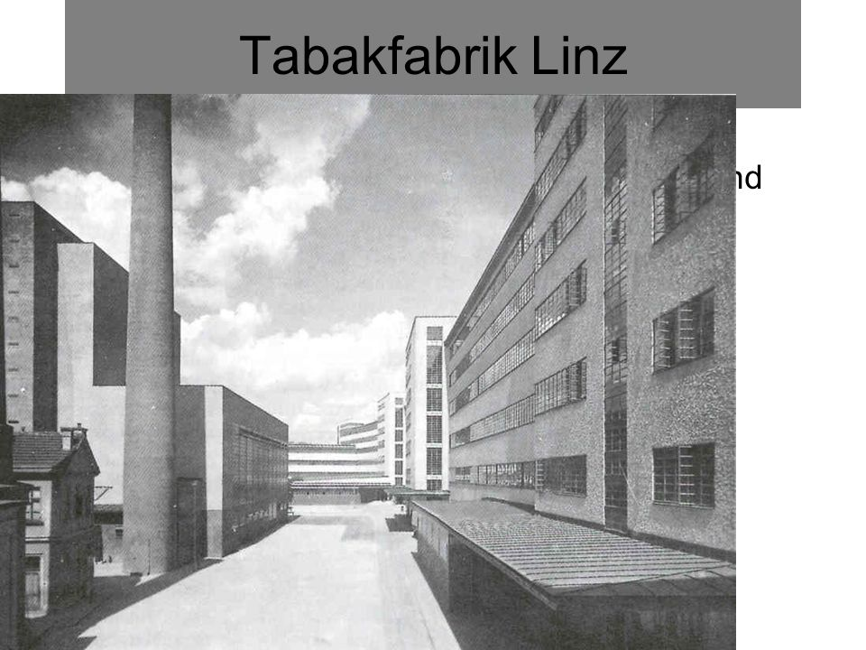 Tabakfabrik Linz Peter Behrens und Alexander Popp