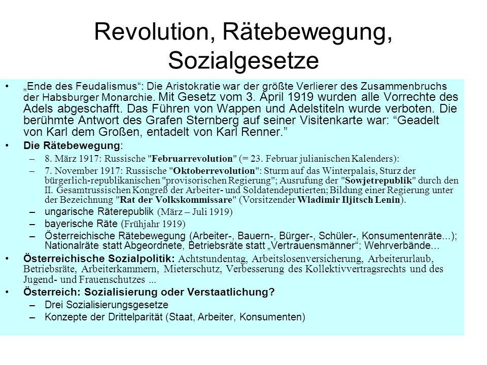 Revolution, Rätebewegung, Sozialgesetze Ende des Feudalismus: Die Aristokratie war der größte Verlierer des Zusammenbruchs der Habsburger Monarchie. M