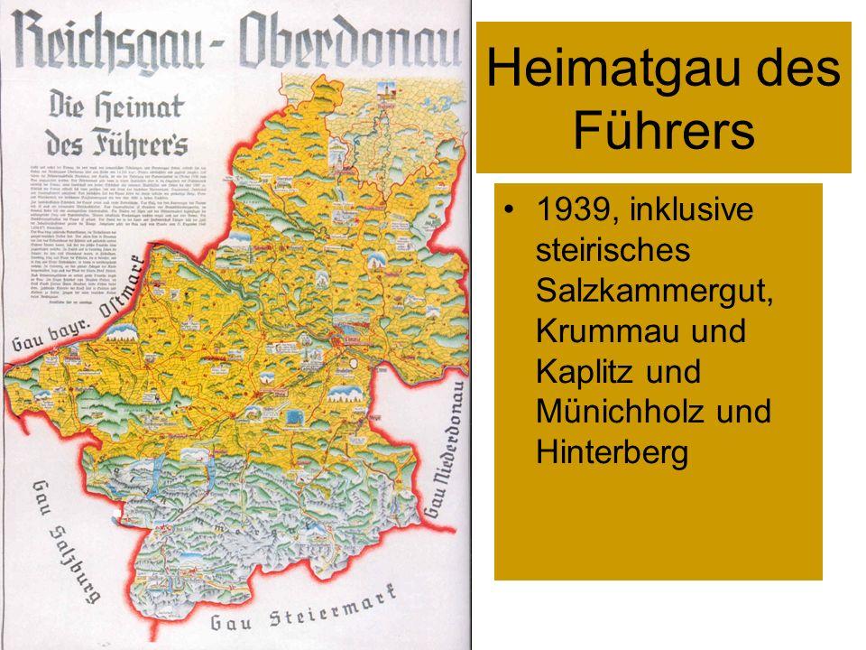 Heimatgau des Führers 1939, inklusive steirisches Salzkammergut, Krummau und Kaplitz und Münichholz und Hinterberg