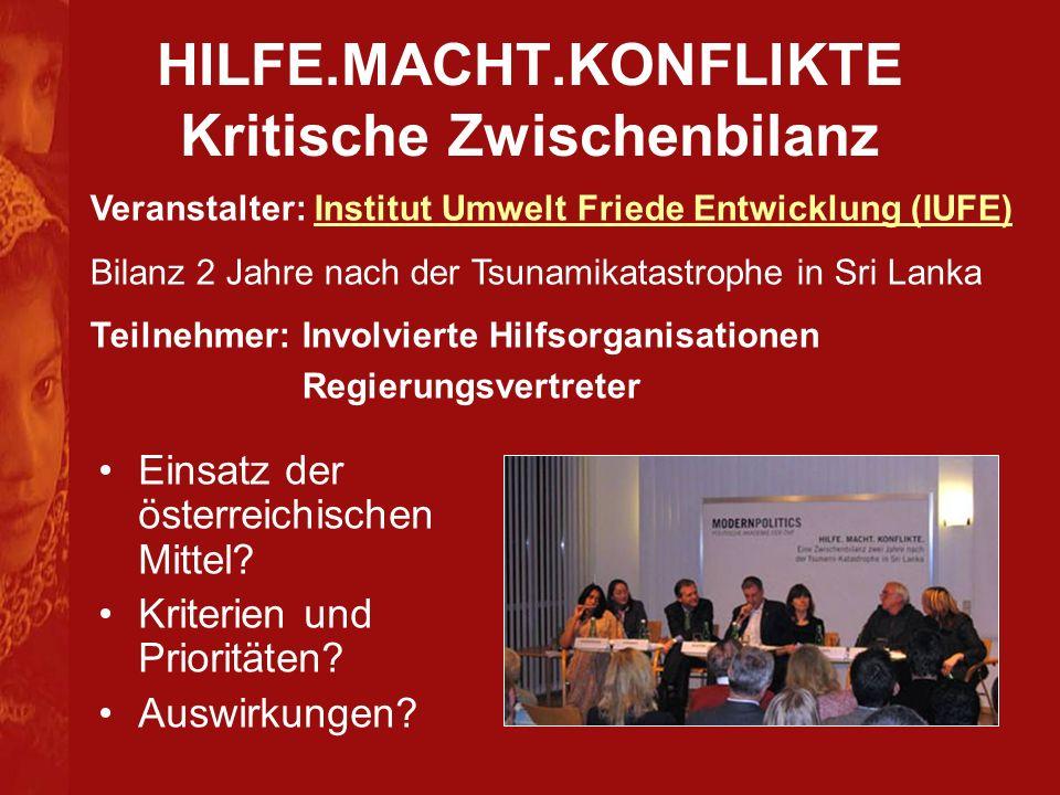 HILFE.MACHT.KONFLIKTE Kritische Zwischenbilanz Einsatz der österreichischen Mittel.