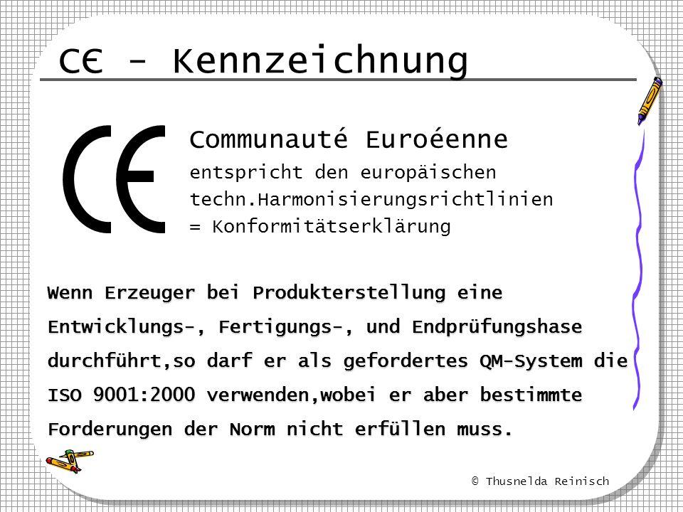 © Thusnelda Reinisch CC - Kennzeichnung Communauté Euroéenne entspricht den europäischen techn.Harmonisierungsrichtlinien = Konformitätserklärung Wenn
