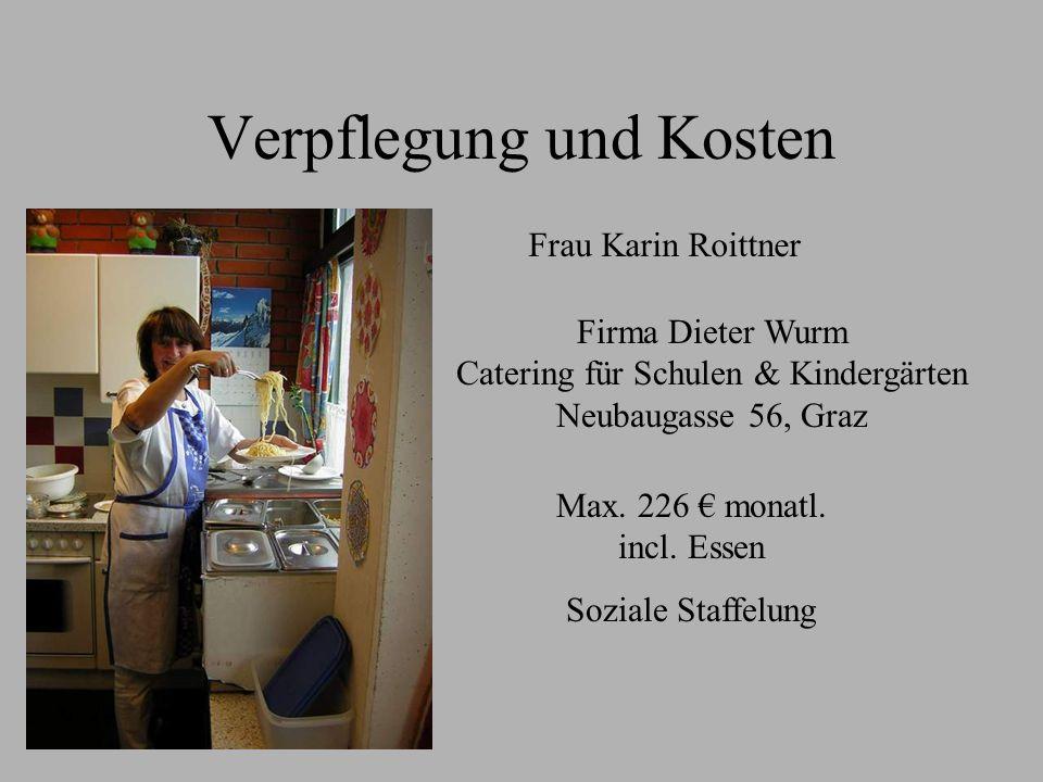 Verpflegung und Kosten Frau Karin Roittner Max.226 monatl.