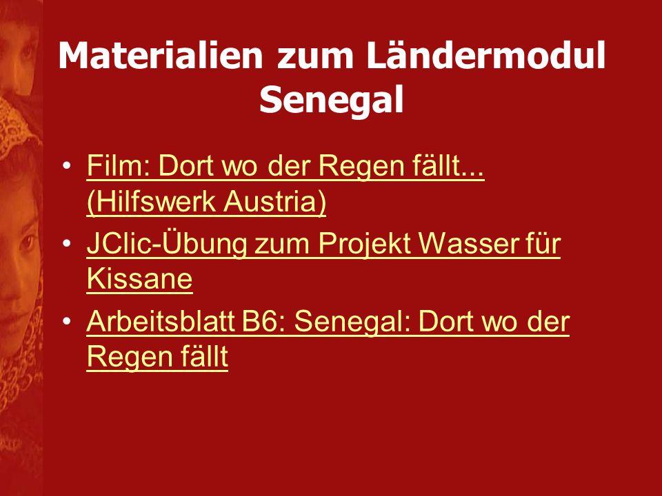 Materialien zum Ländermodul Senegal Film: Dort wo der Regen fällt...