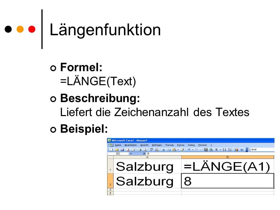Textverkettung Formel: =Text1&Text2 Beschreibung: Fügt Textteile zusammen Beispiel: