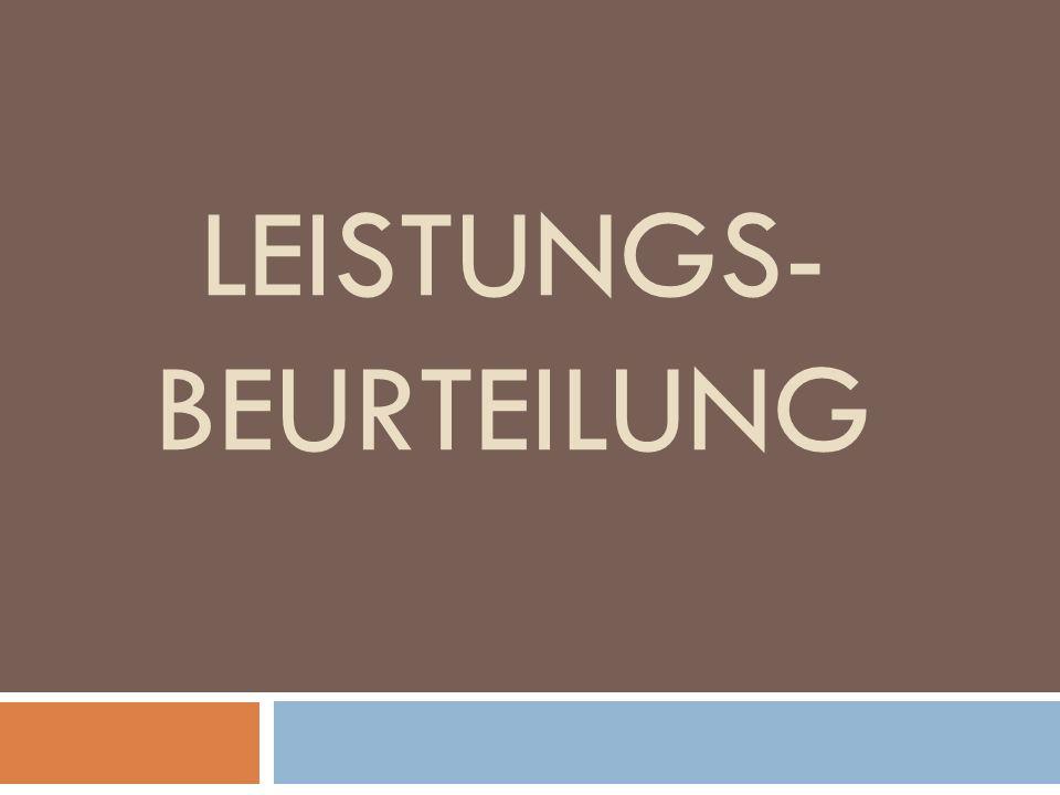 LEISTUNGS- BEURTEILUNG