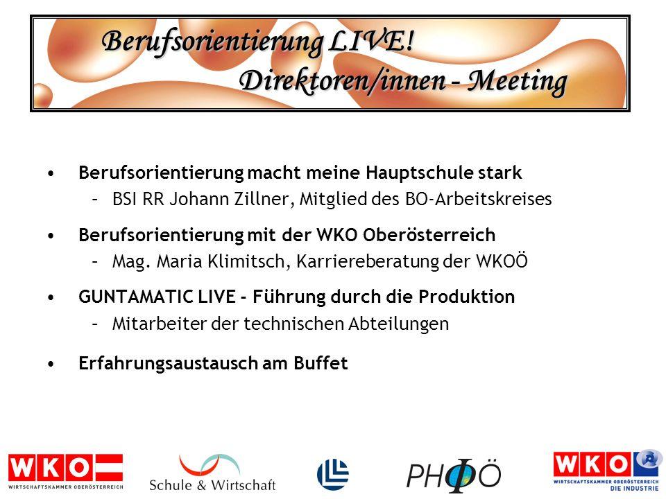 Berufsorientierung LIVE! Direktoren/innen - Meeting Berufsorientierung macht meine Hauptschule stark –BSI RR Johann Zillner, Mitglied des BO-Arbeitskr