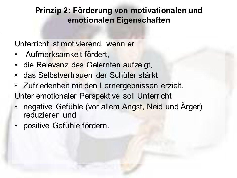 Unterricht ist motivierend, wenn er Aufmerksamkeit fördert, die Relevanz des Gelernten aufzeigt, das Selbstvertrauen der Schüler stärkt Zufriedenheit