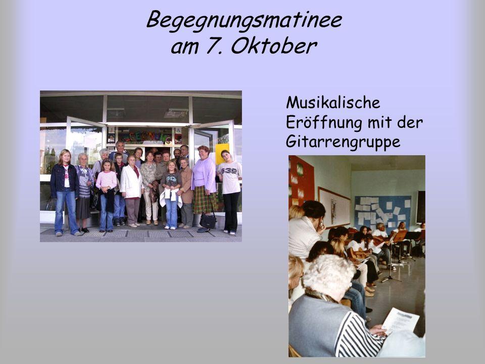 Begegnungsmatinee am 7. Oktober Musikalische Eröffnung mit der Gitarrengruppe