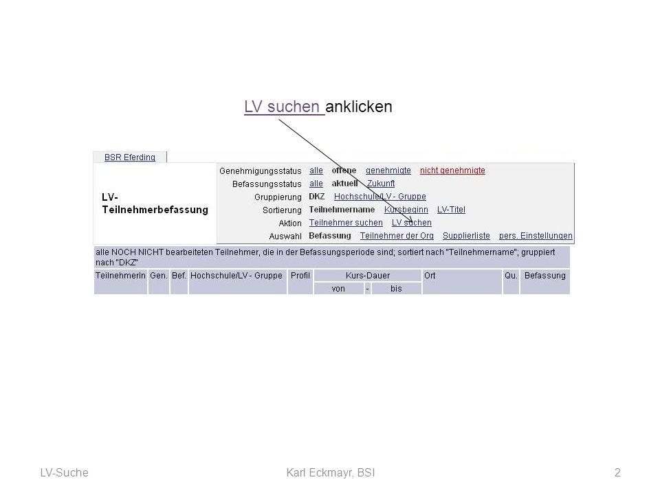 LV-Suche2Karl Eckmayr, BSI LV suchen anklicken