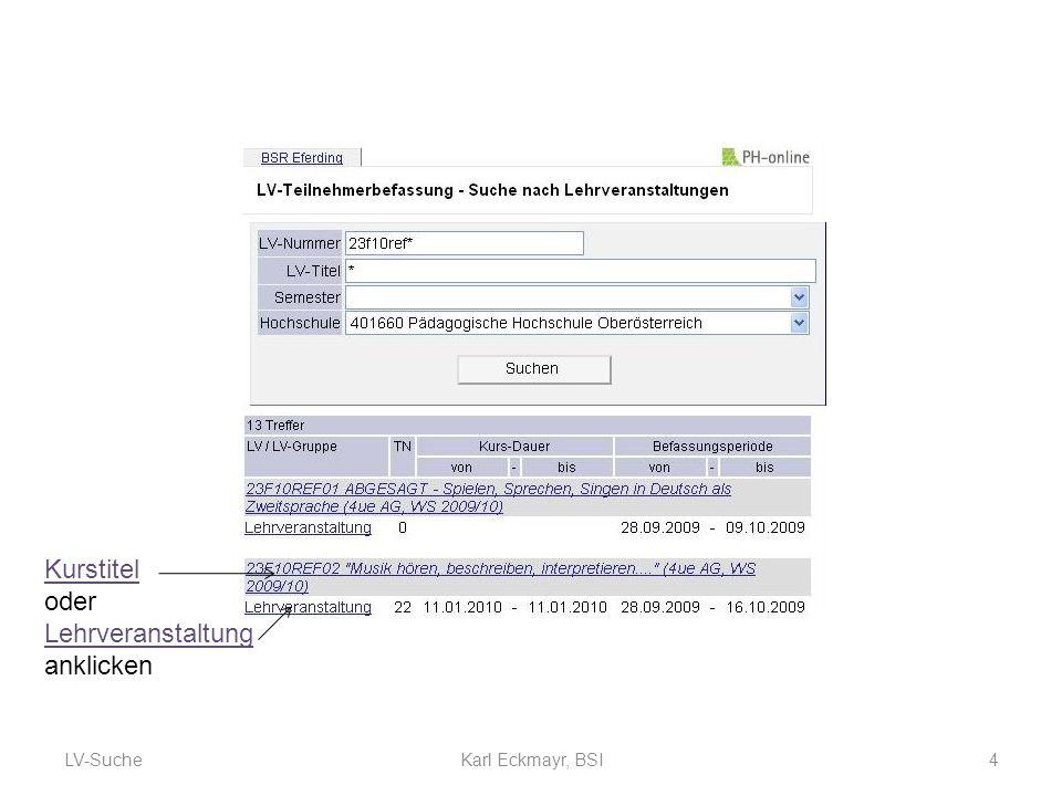 LV-Suche4Karl Eckmayr, BSI Kurstitel oder Lehrveranstaltung anklicken