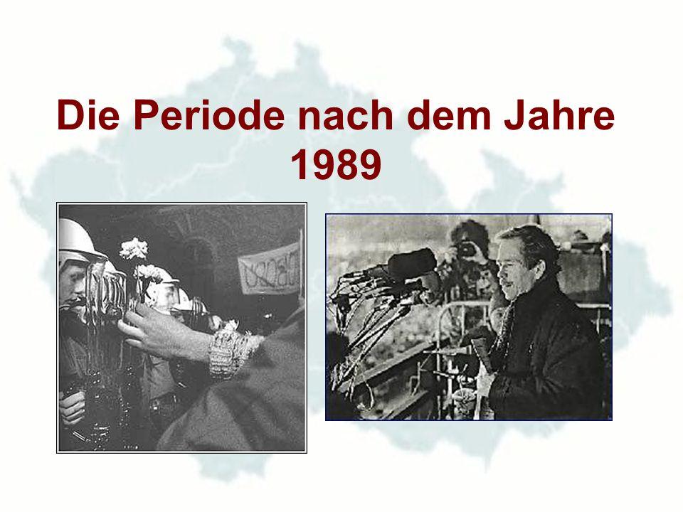 Die Periode nach dem Jahre 1989