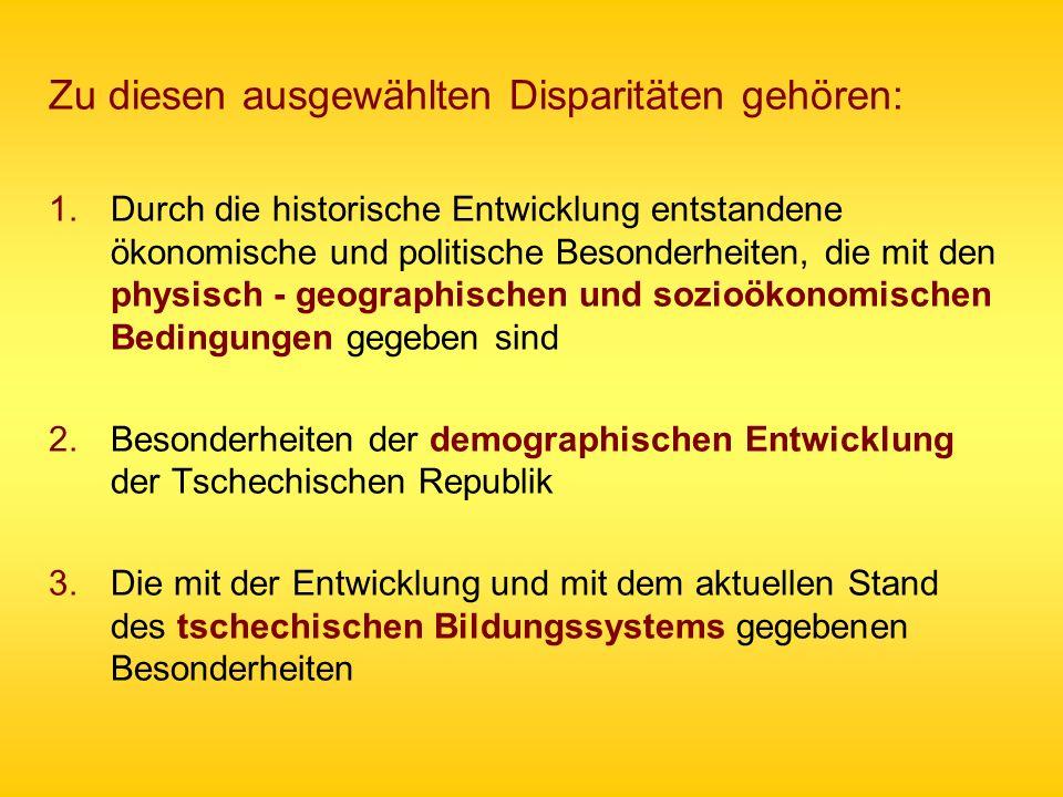 1.Die historisch entstandenen Disparitäten der Tschechischen Republik