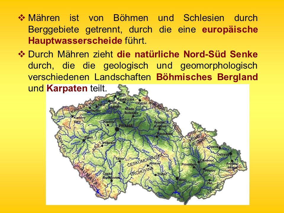 Mähren ist von Böhmen und Schlesien durch Berggebiete getrennt, durch die eine europäische Hauptwasserscheide führt. Durch Mähren zieht die natürliche
