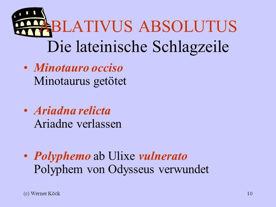 (c) Werner Köck9 Weitere Beispiele Hosti tertio die victo Romani veniam dederunt Dem am 3.