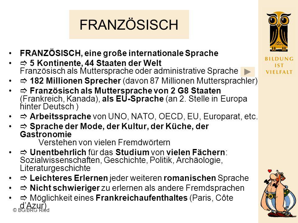 © BG/BRG Ried 2.Lebende Fremdsprache ab der 3.