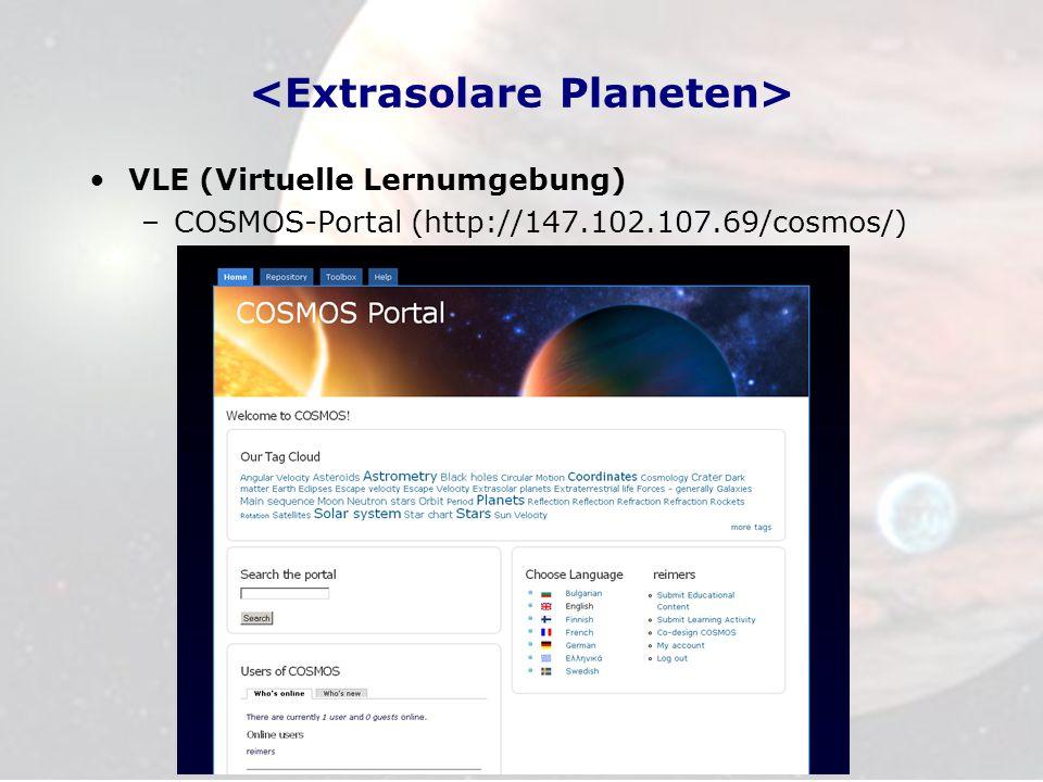 VLE (Virtuelle Lernumgebung) –COSMOS-Portal (http://147.102.107.69/cosmos/)