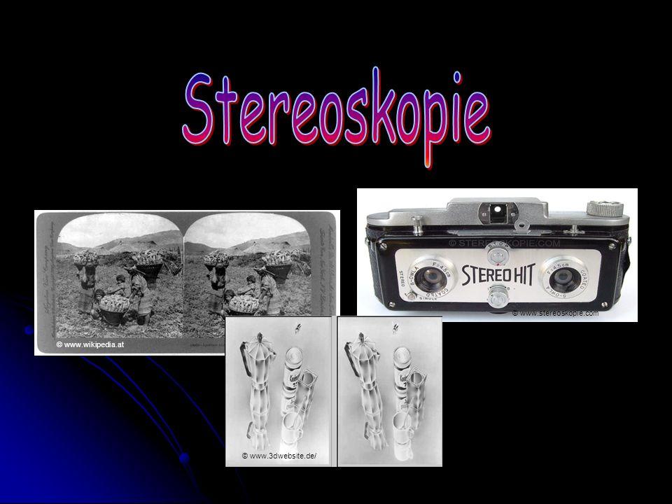© www.wikipedia.at © www.3dwebsite.de/ © www.stereoskopie.com
